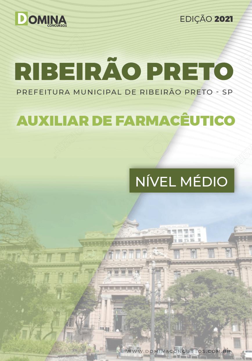 Apostila Pref Ribeirão Preto SP 2021 Auxiliar de Farmacêutico