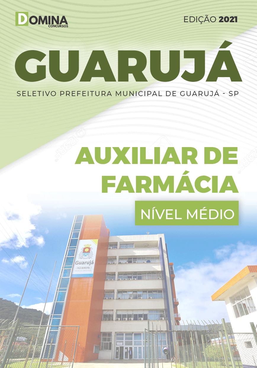 Apostila Prefeitura Guarujá SP 2021 Auxiliar de Farmácia