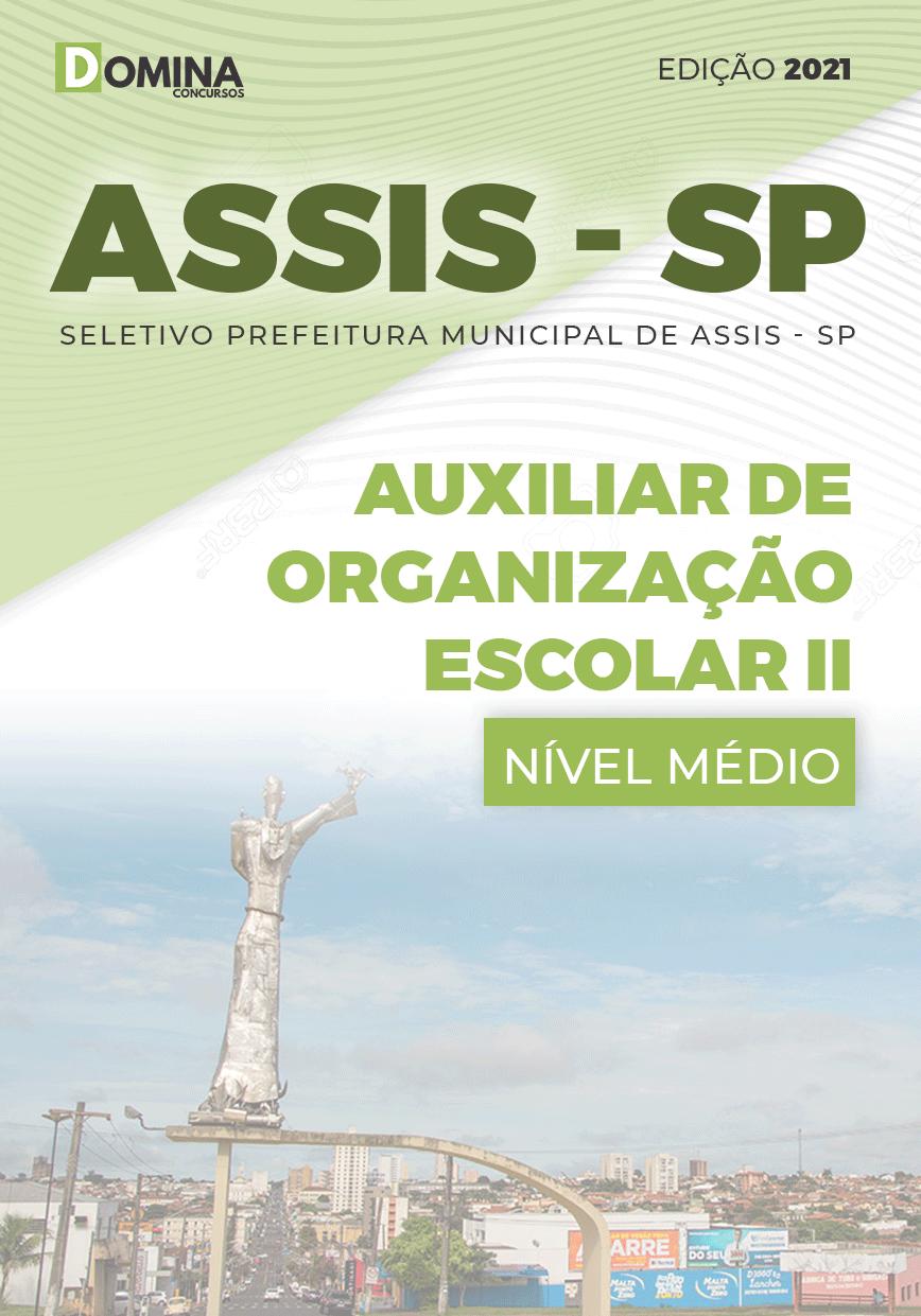 Apostila Concurso Assis SP 2021 Auxiliar de Organização Escolar II