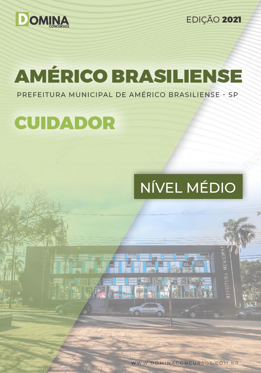Apostila Concurso Pref Américo Brasiliense SP 2021 Cuidador