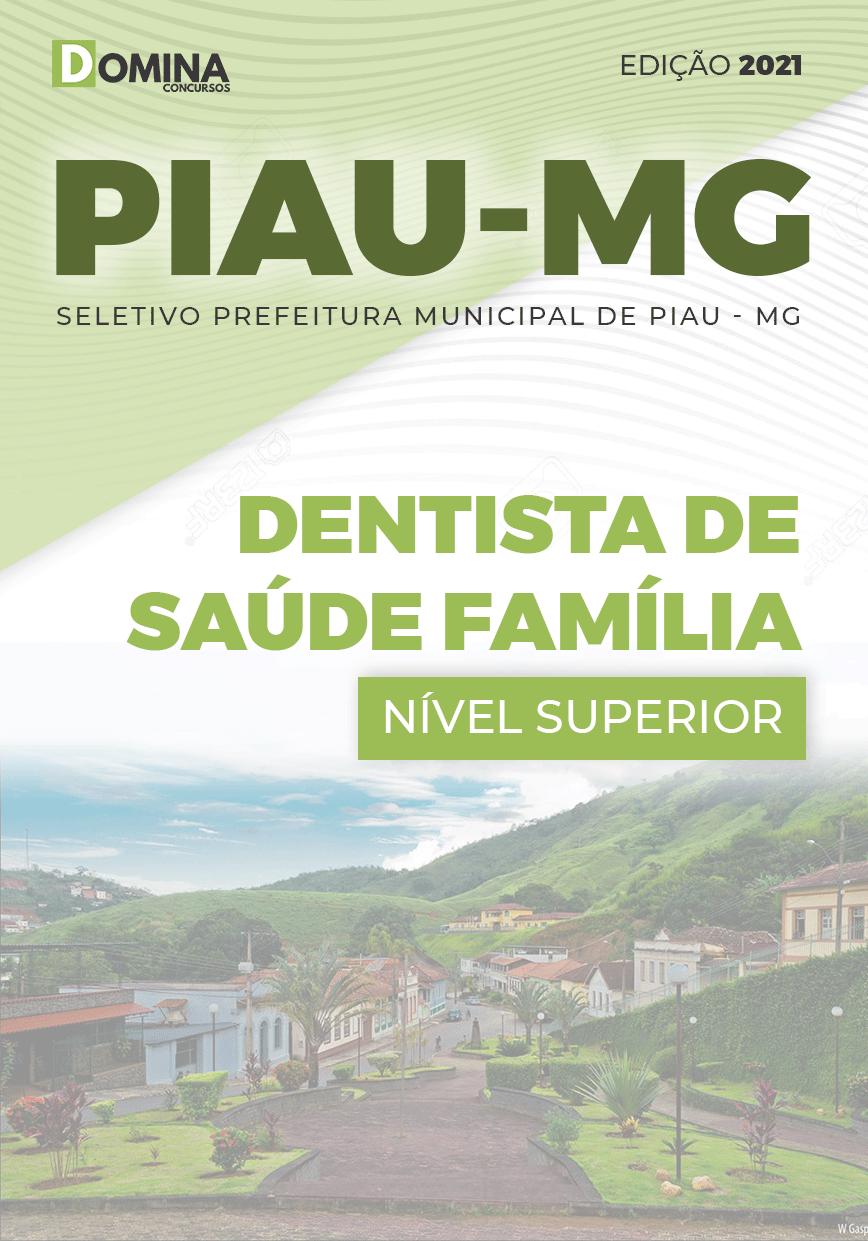 Apostila Seletivo Pref Piau MG 2021 Dentista de Saúde Família