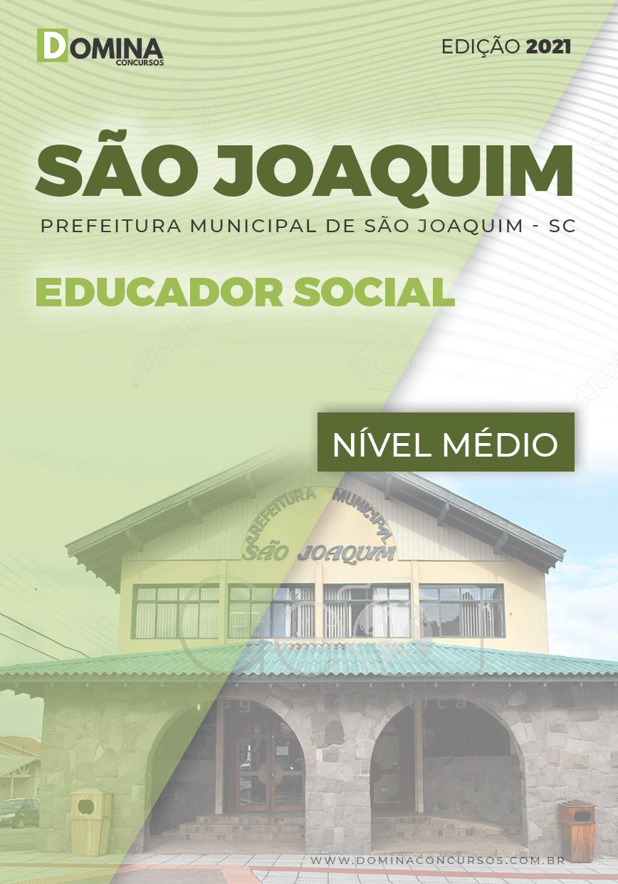 Apostila Concurso Pref São Joaquim SC 2021 Educador Social