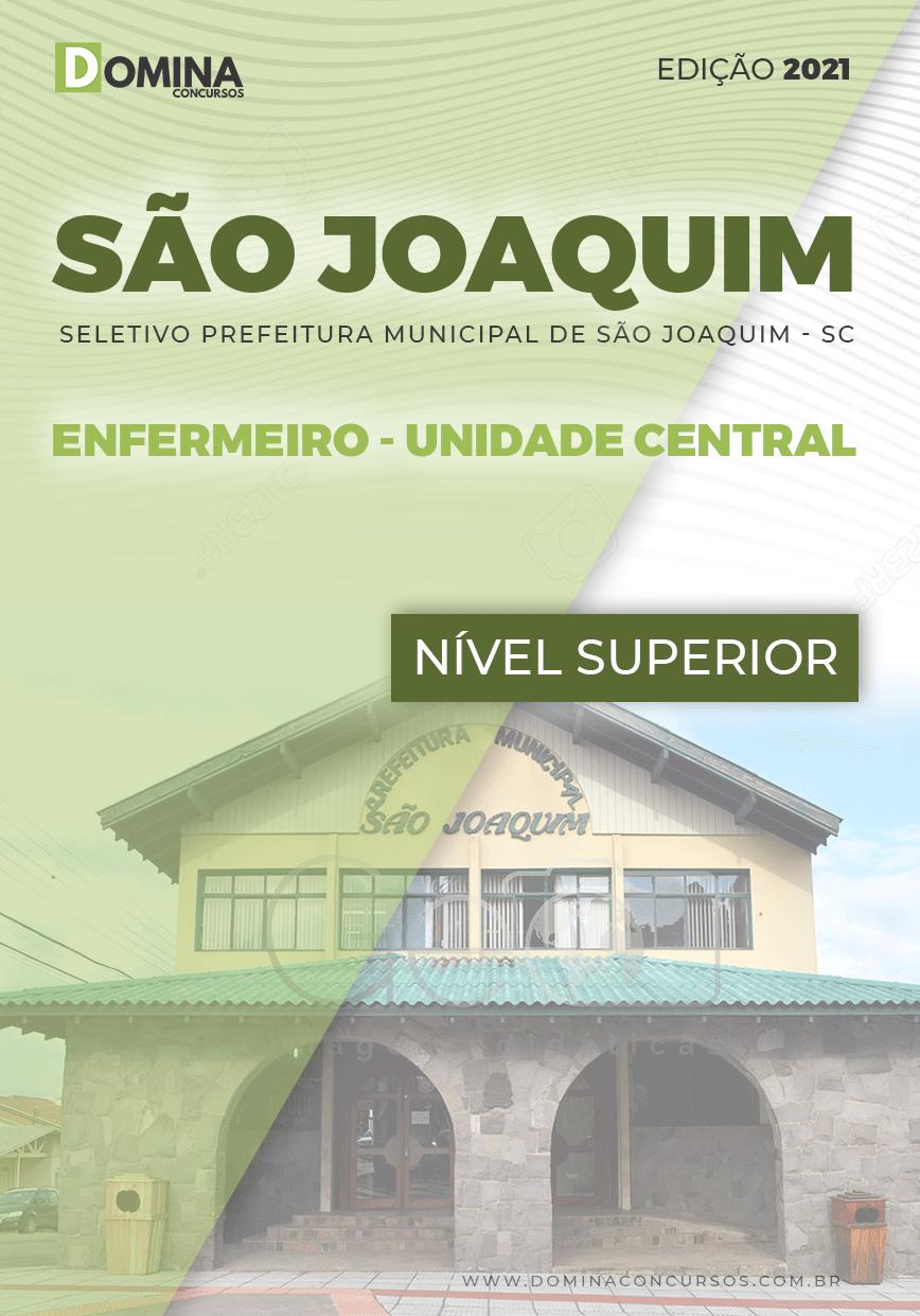 Apostila Pref São Joaquim SC 2021 Enfermeiro Unidade Central