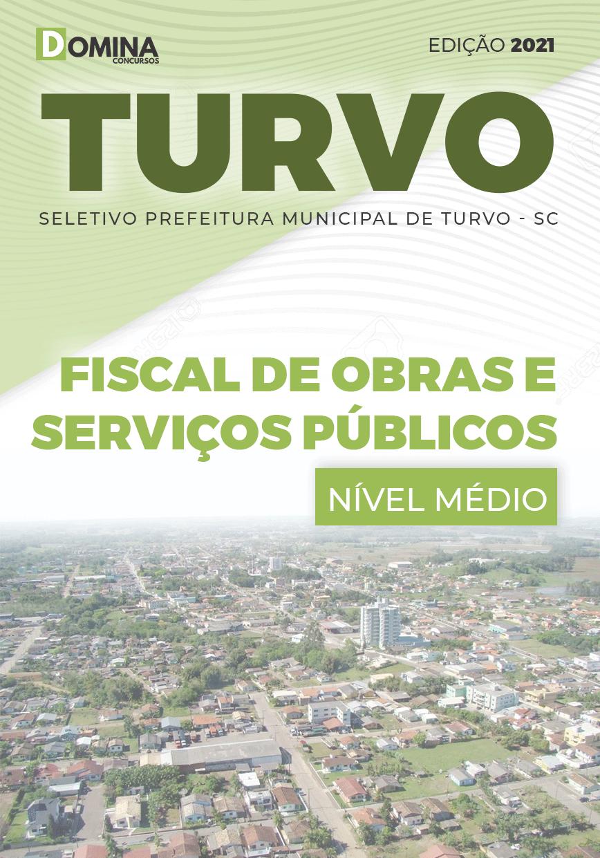 Apostila Pref Turvo SC 2021 Fiscal de Obras e Serviços Públicos