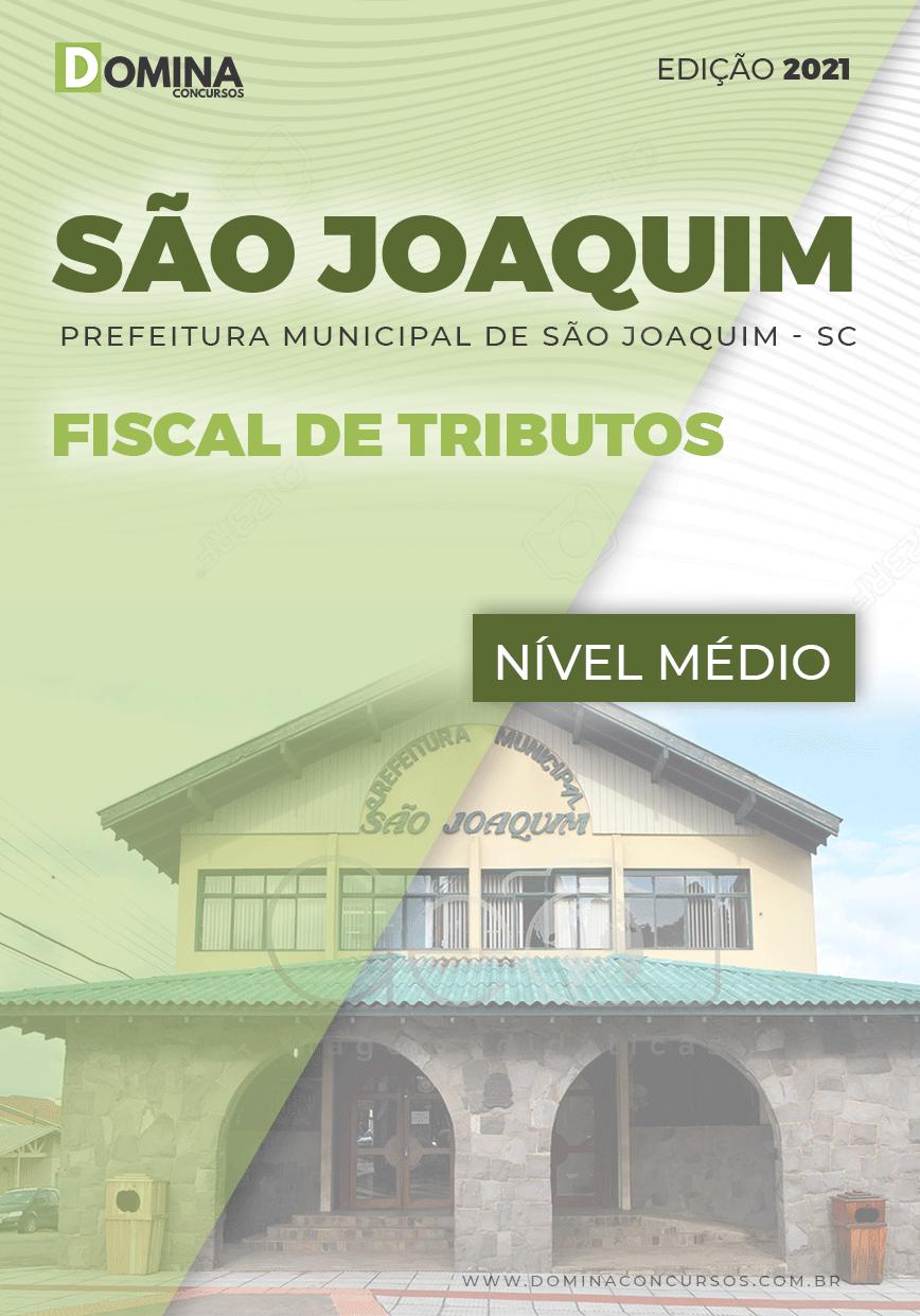 Apostila Concurso Pref São Joaquim SC 2021 Fiscal de Tributos