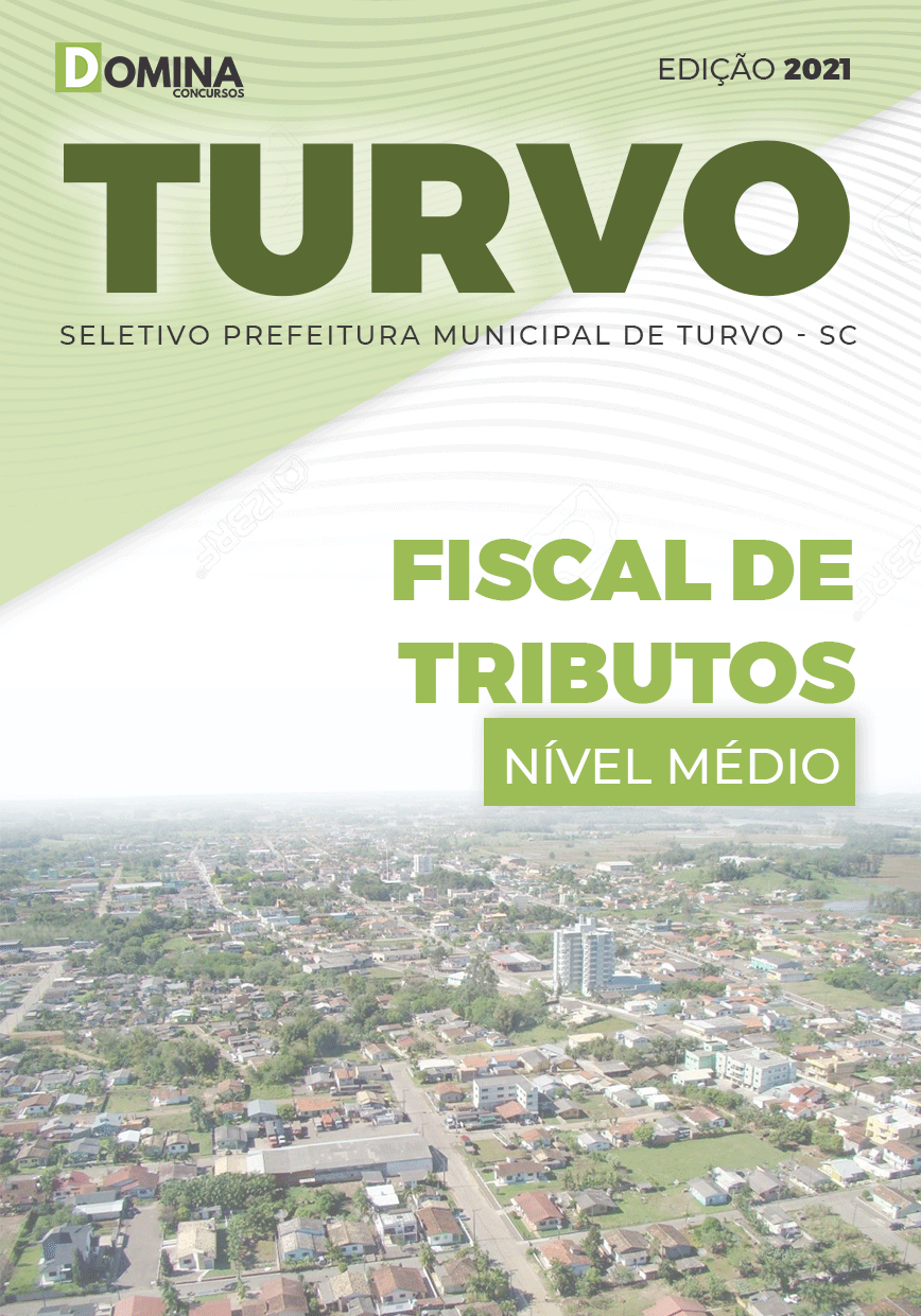 Apostila Seletivo Pref Turvo SC 2021 Fiscal de Tributos