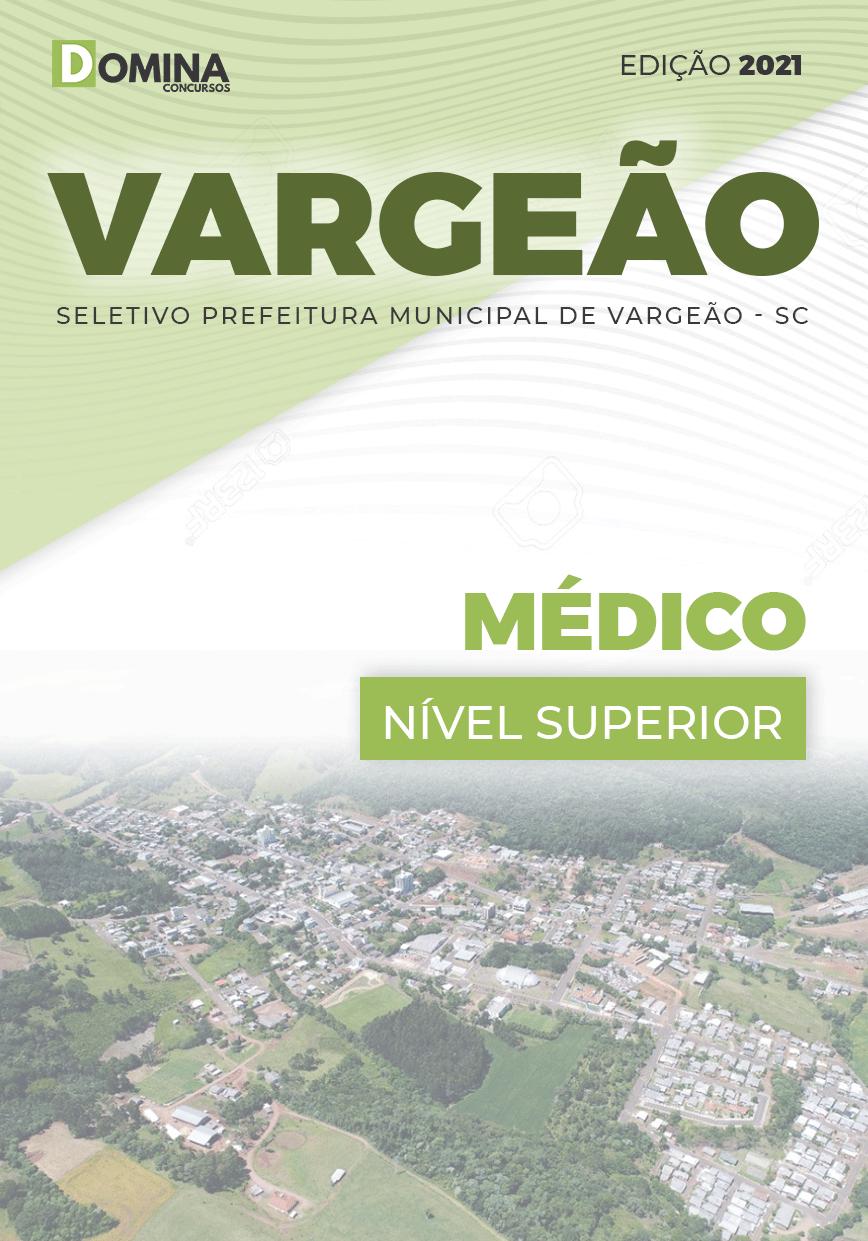 Apostila Processo Seletivo Pref Vargeão SC 2021 Médico