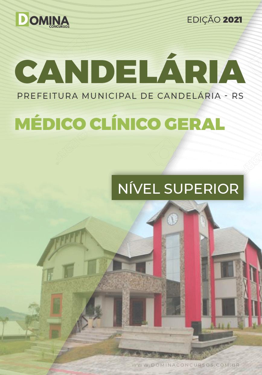 Apostila Concurso Pref Candelária RS 2021 Médico Clínico Geral