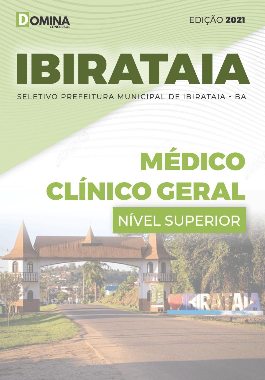 Apostila Seletivo Pref Ibirataia BA 2021 Médico Clínico Geral