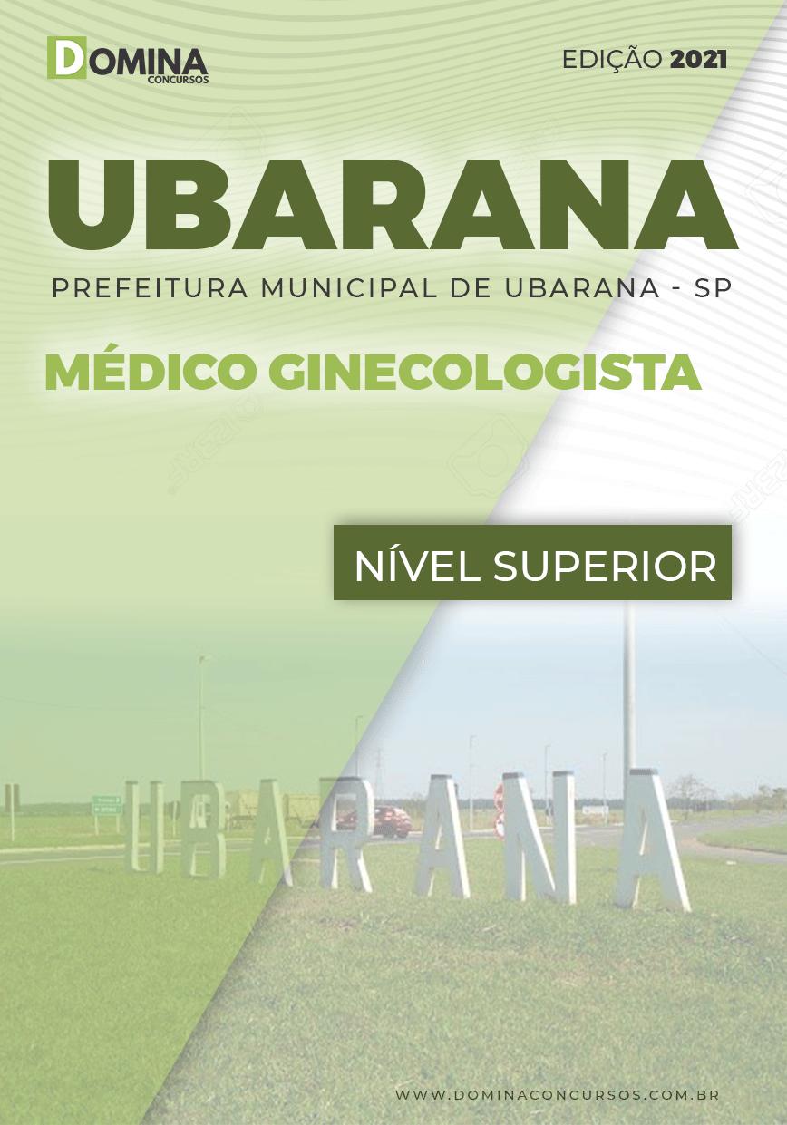 Apostila Concurso Pref Ubarana SP 2021 Médico Ginecologista