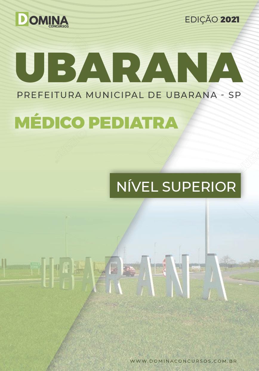 Apostila Concurso Público Pref Ubarana SP 2021 Médico Pediatra
