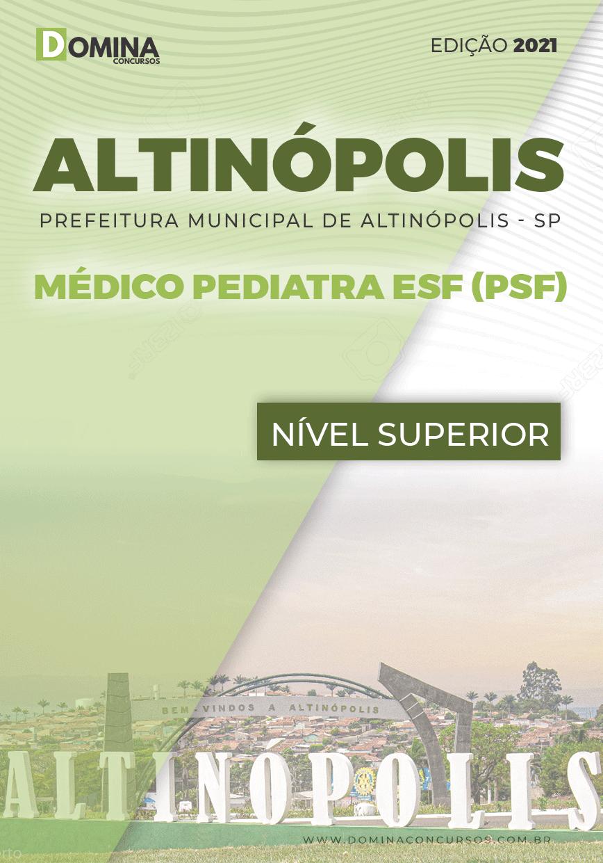 Apostila Pref Altinópolis SP 2021 Médico Pediatra ESF PSF