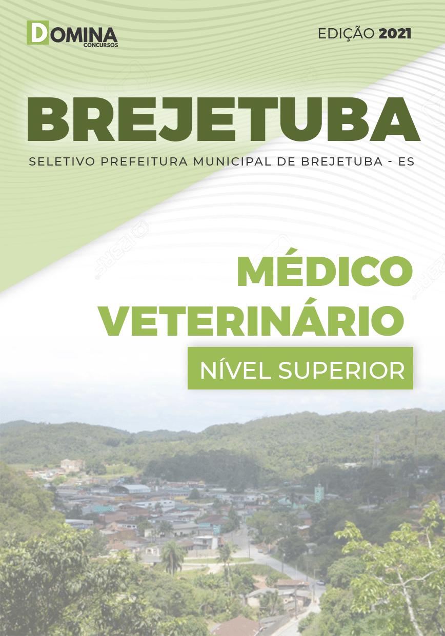 Apostila Seletivo Pref Brejetuba ES 2021 Médico Veterinário