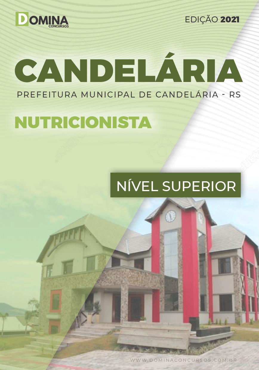 Apostila Concurso Pref Candelária RS 2021 Nutricionista