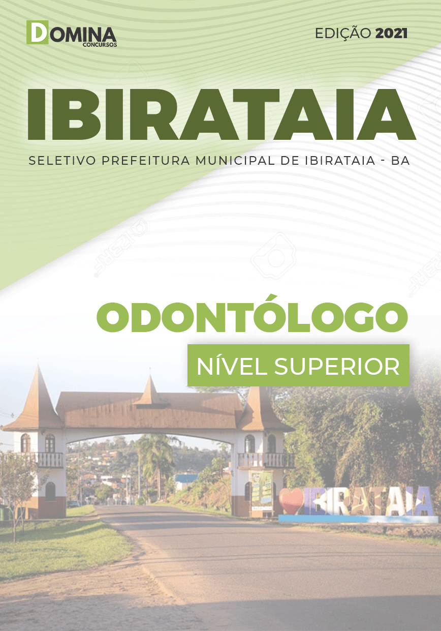 Apostila Processo Seletivo Pref Ibirataia BA 2021 Odontólogo