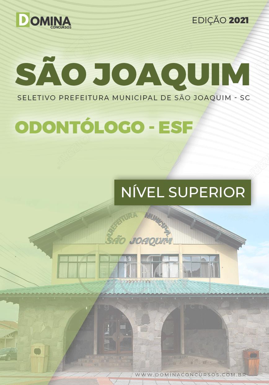 Apostila Seletivo Pref São Joaquim SC 2021 Odontólogo ESF