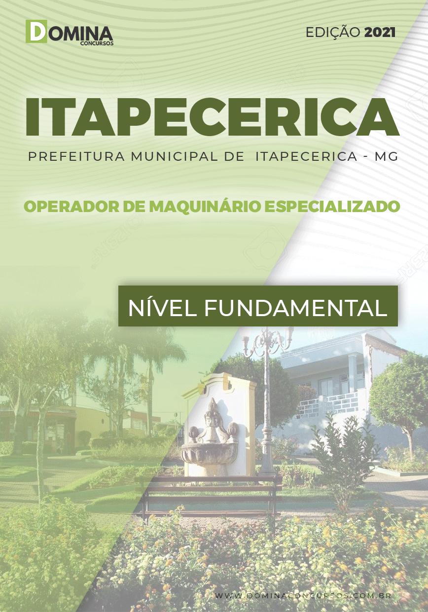 Apostila Pref Itapecerica MG 2021 Operador Maquinário Especializado