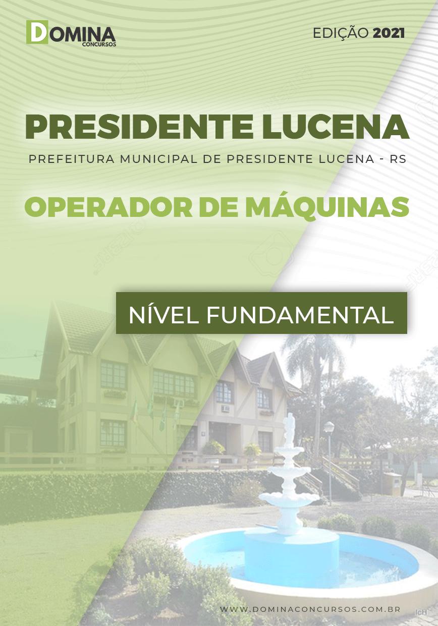 Apostila Pref Presidente Lucena RS 2021 Operador de Máquinas