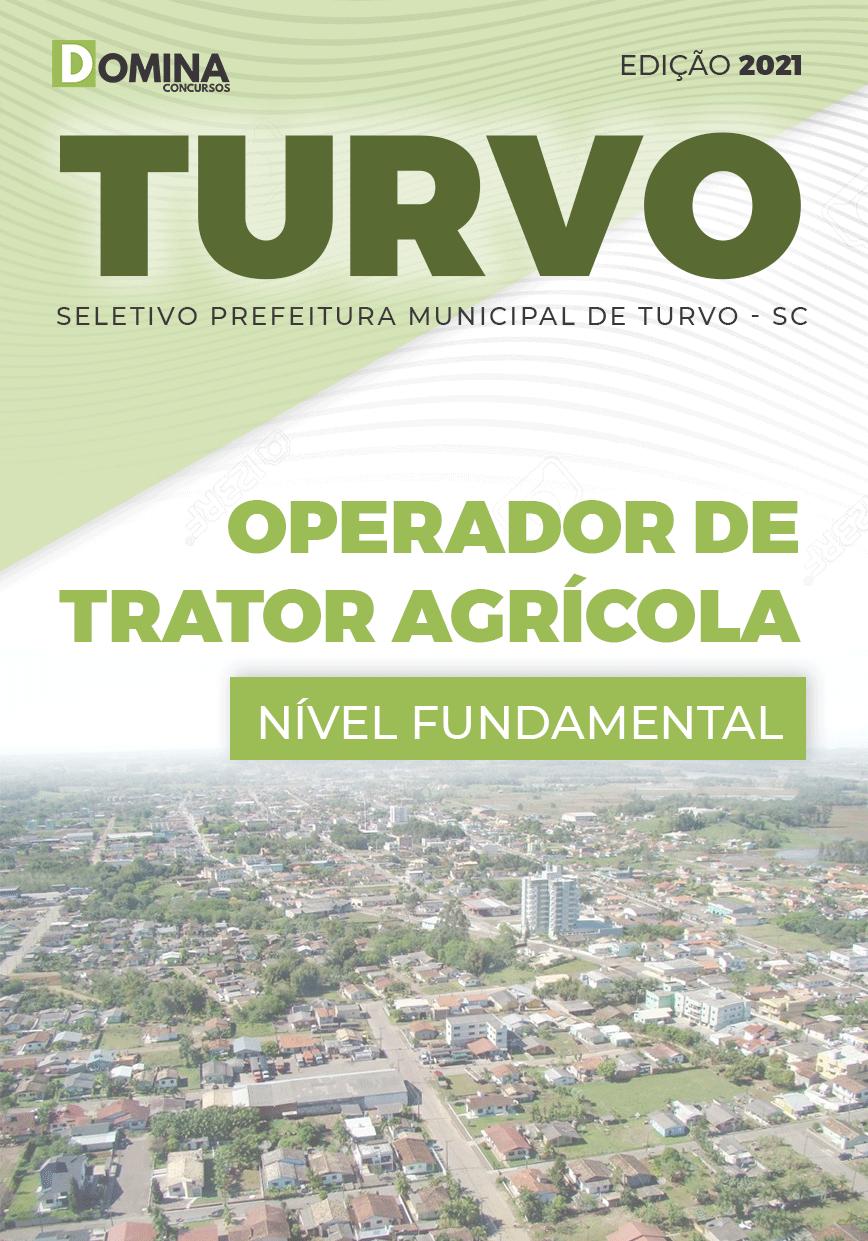 Apostila Seletivo Pref Turvo SC 2021 Operador de Trator Agrícola