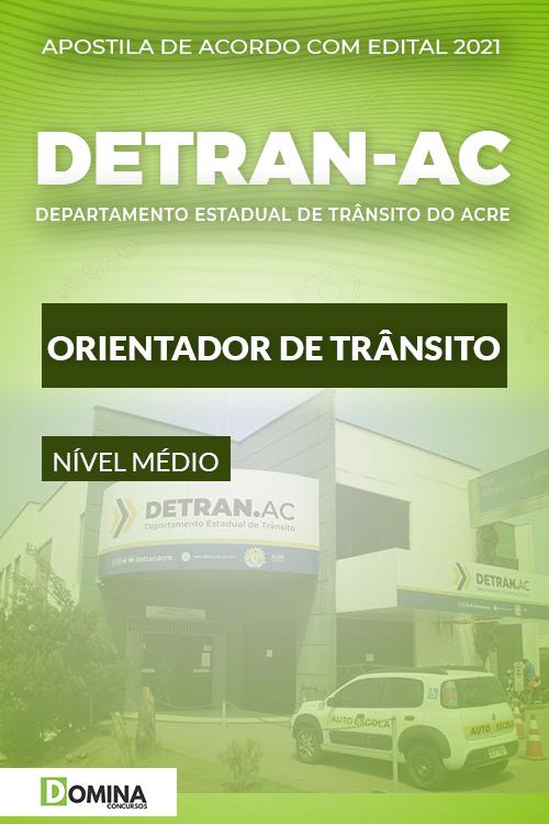 Apostila Concurso DETRAN AC 2021 Orientador de Trânsito