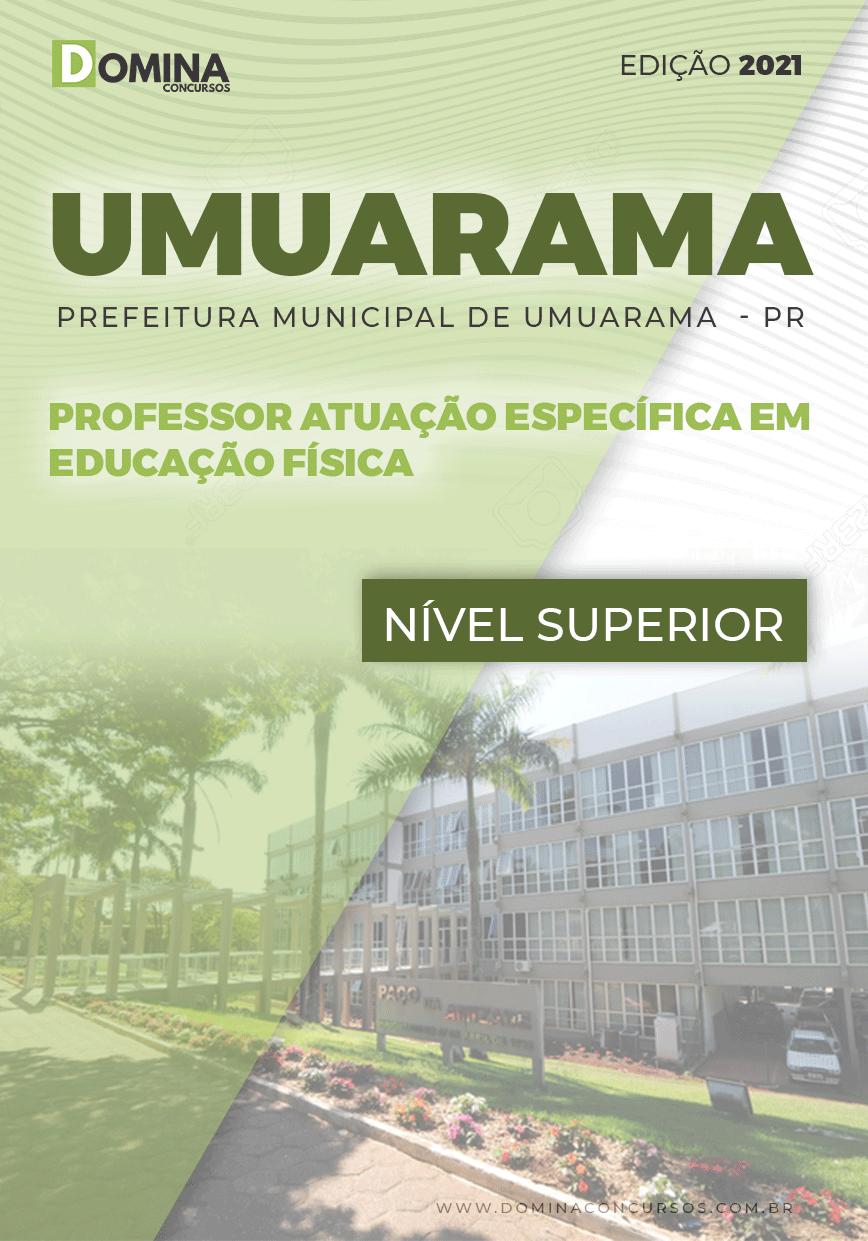 Apostila Pref Umuarama PR 2021 Professor em Educação Física