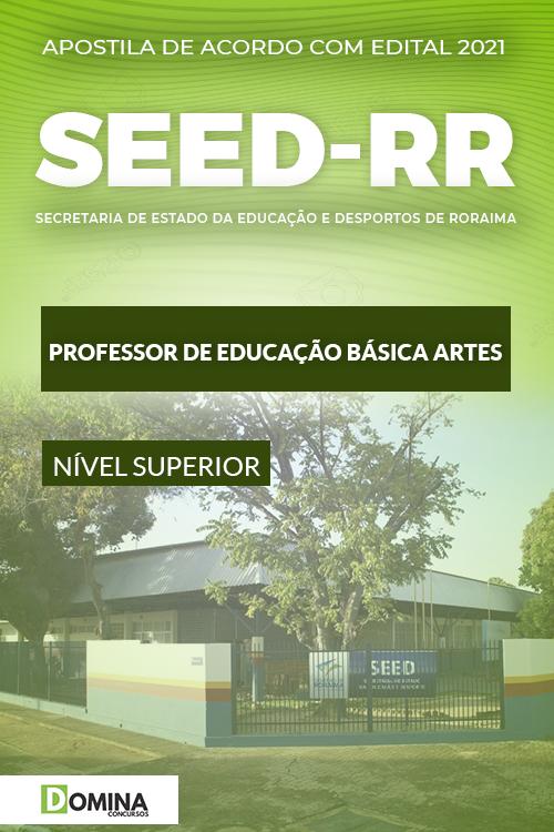 Apostila Concurso SEED RR 2021 Professor Educação Artes