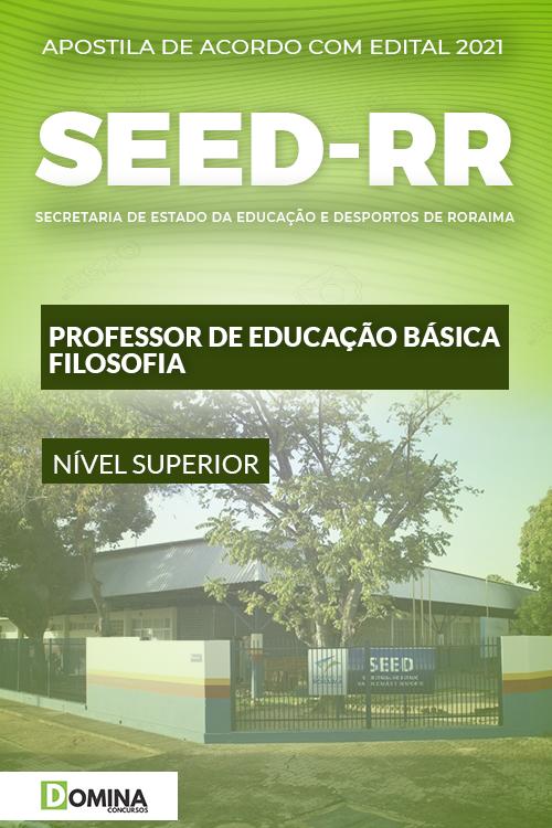 Apostila Concurso SEED RR 2021 Professor de Educação Filosofia