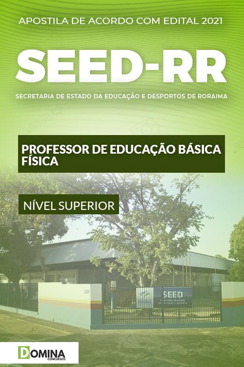 Apostila SEED RR 2021 Professor de Educação Básica Física
