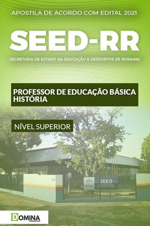 Apostila Concurso SEED RR 2021 Professor Educação História