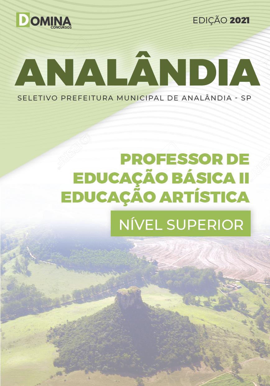 Apostila Pref Analândia SP 2021 Professor de Educação Artística