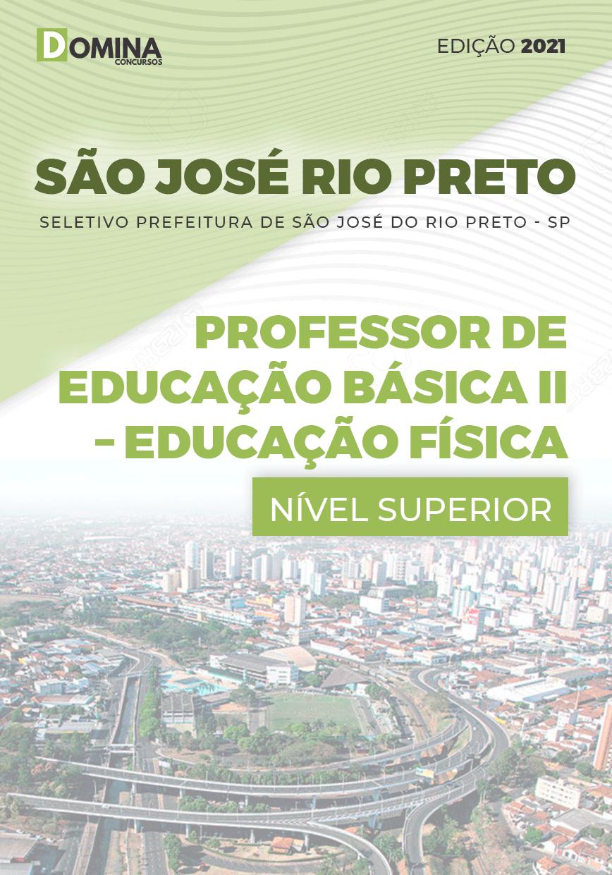 Apostila Pref São José Rio Preto SP 2021 Prof Básica II Educação Física