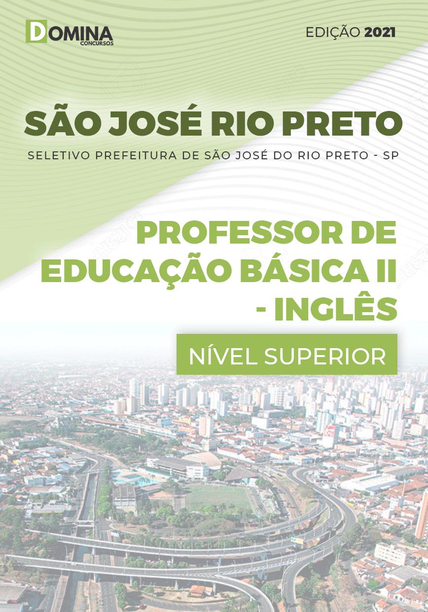 Apostila Pref São José Rio Preto SP 2021 Prof Básica II Inglês
