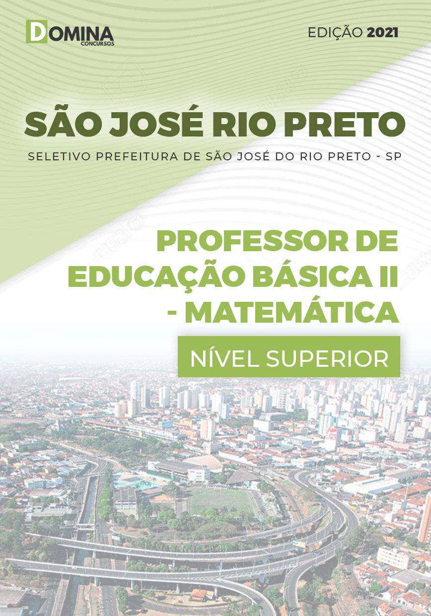 Apostila Pref São José Rio Preto SP 2021 Professor II Matemática