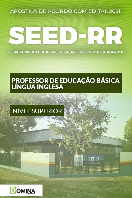 Apostila SEED RR 2021 Professor de Educação Língua Inglesa