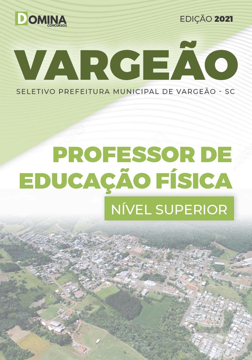 Apostila Pref Vargeão SC 2021 Professor de Educação Física