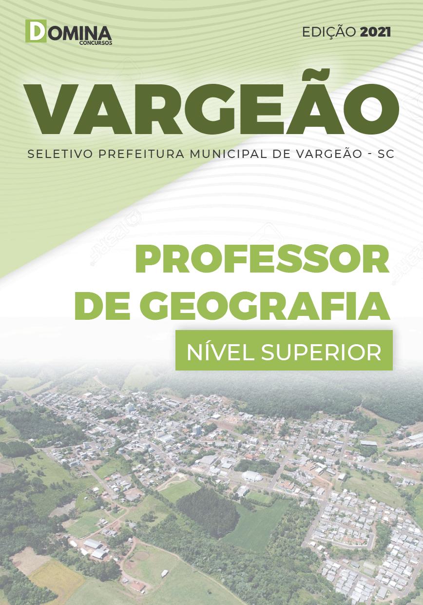 Apostila Pref Vargeão SC 2021 Professor de Geografia