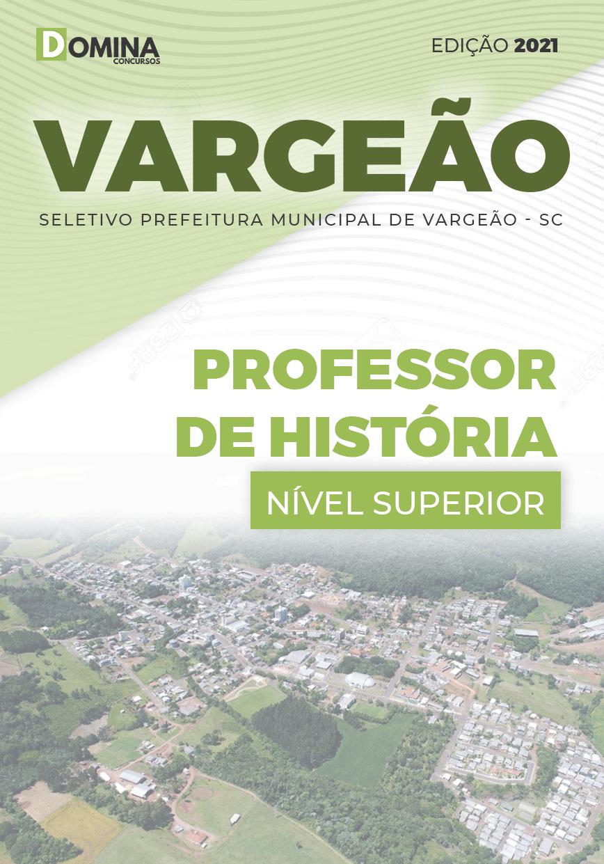 Apostila Seletivo Pref Vargeão SC 2021 Professor de História