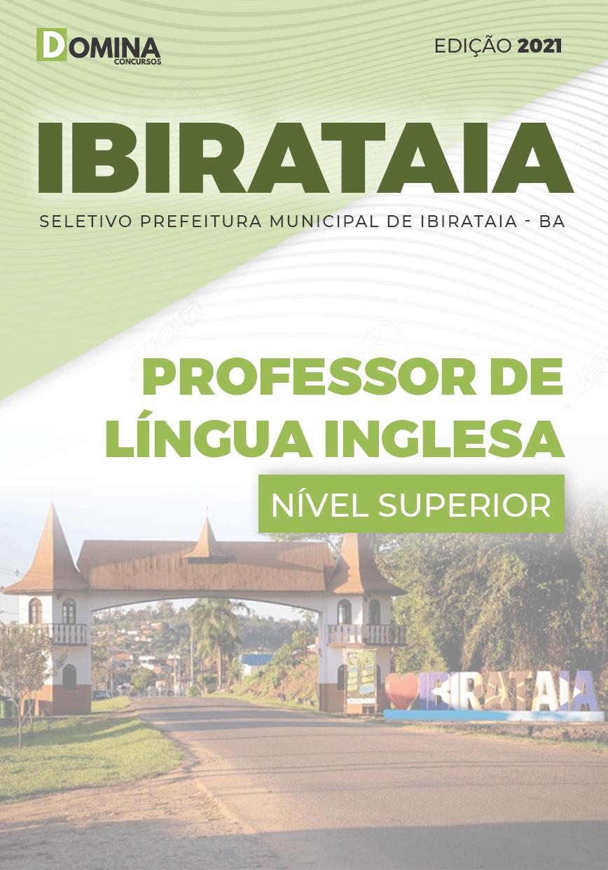 Apostila Pref Ibirataia BA 2021 Professor de Língua Inglesa