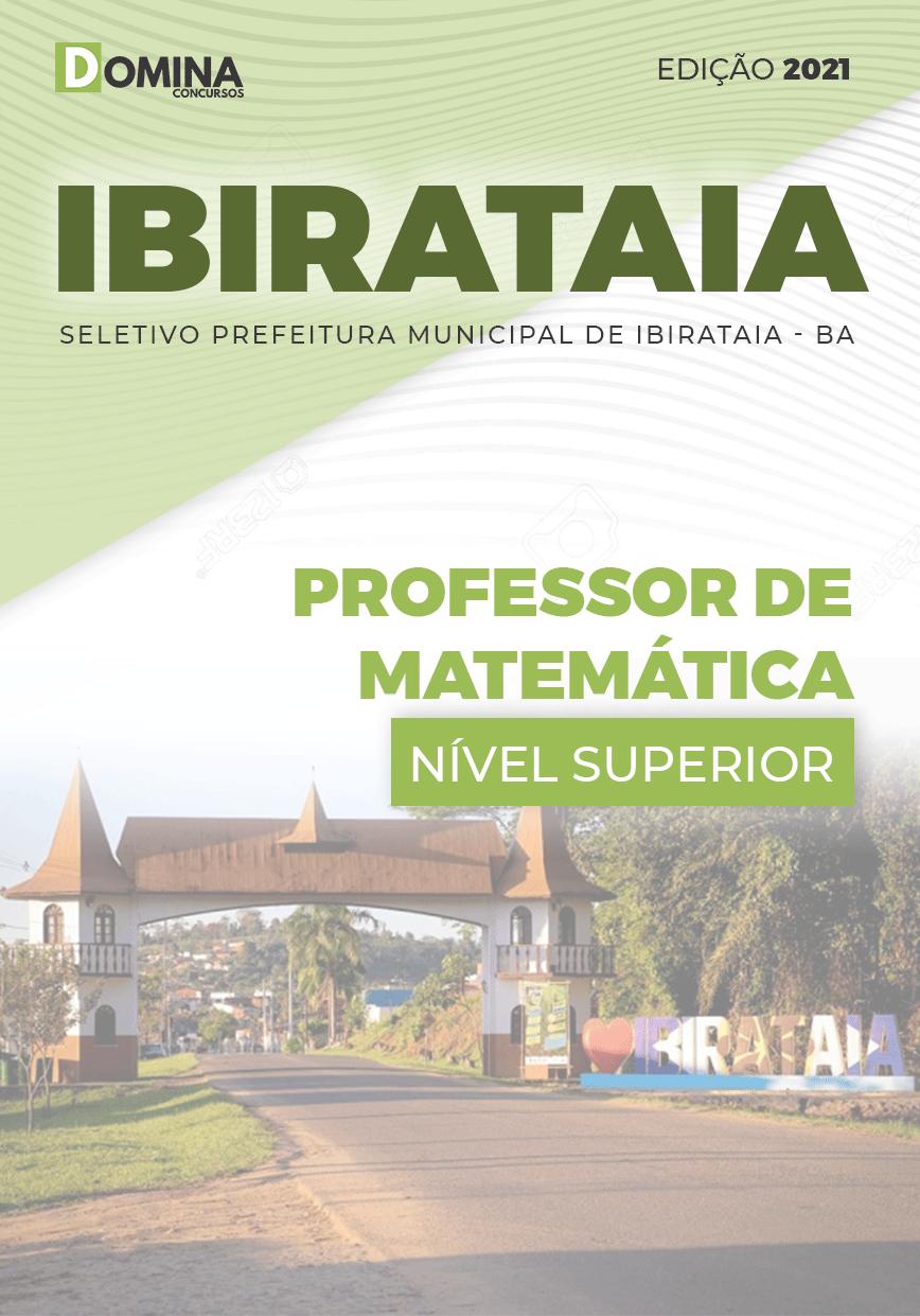 Apostila Seletivo Pref Ibirataia BA 2021 Professor de Matemática