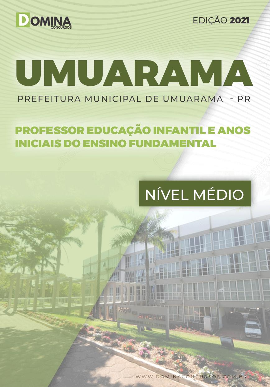 Apostila Pref Umuarama PR 2021 Prof Anos Iniciais Ensino Fund