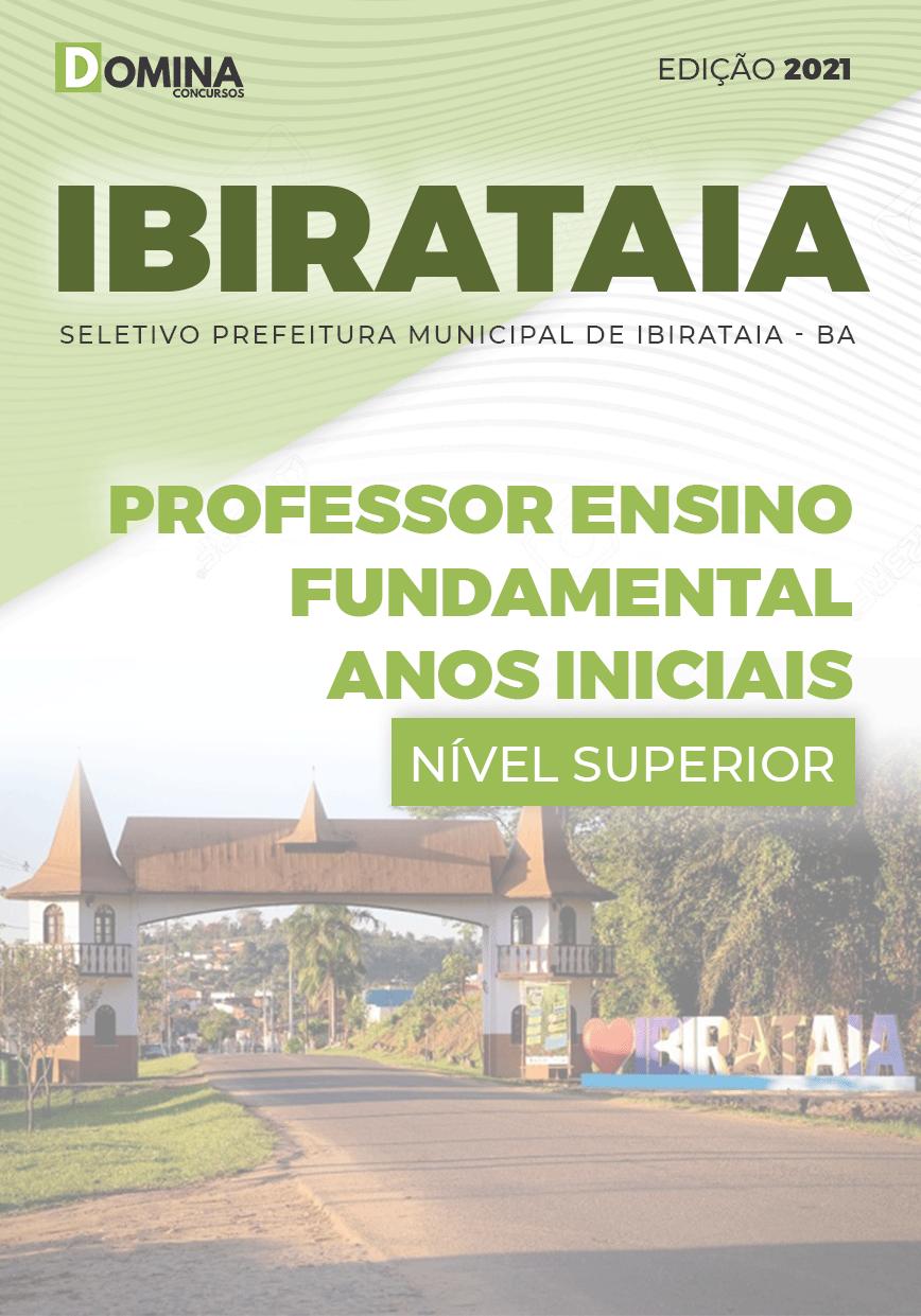 Apostila Seletivo Pref Ibirataia BA 2021 Professor Anos Iniciais