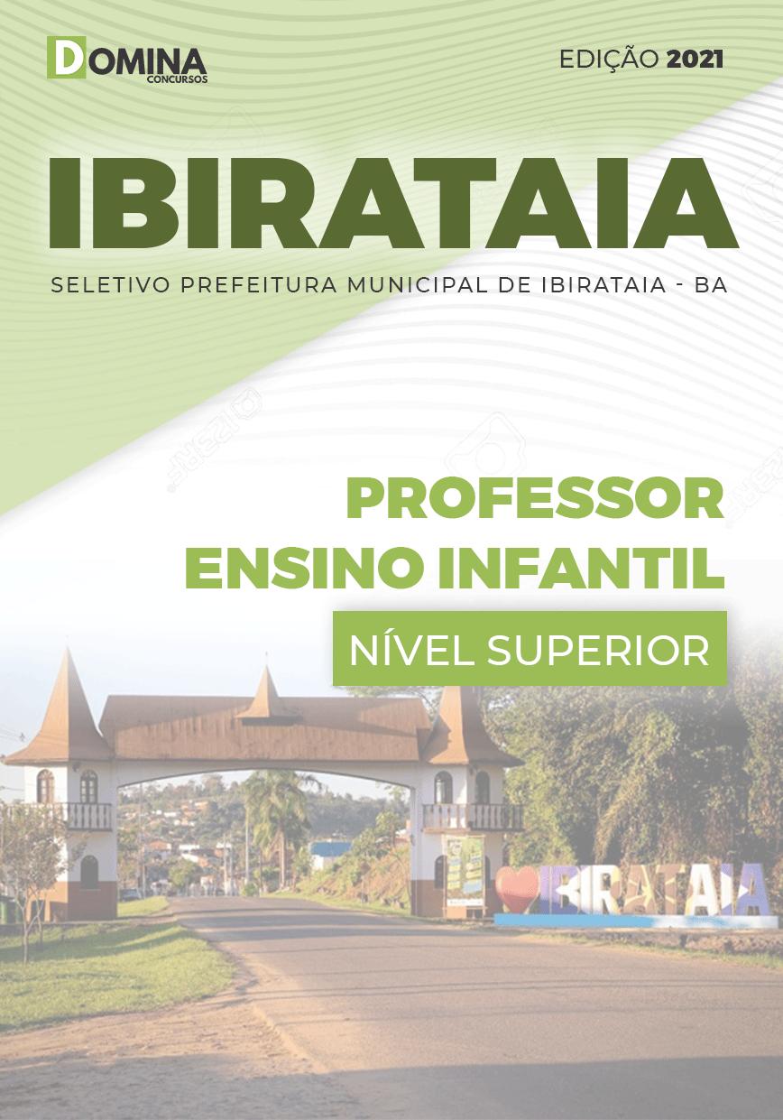 Apostila Seletivo Pref Ibirataia BA 2021 Professor Ensino Infantil