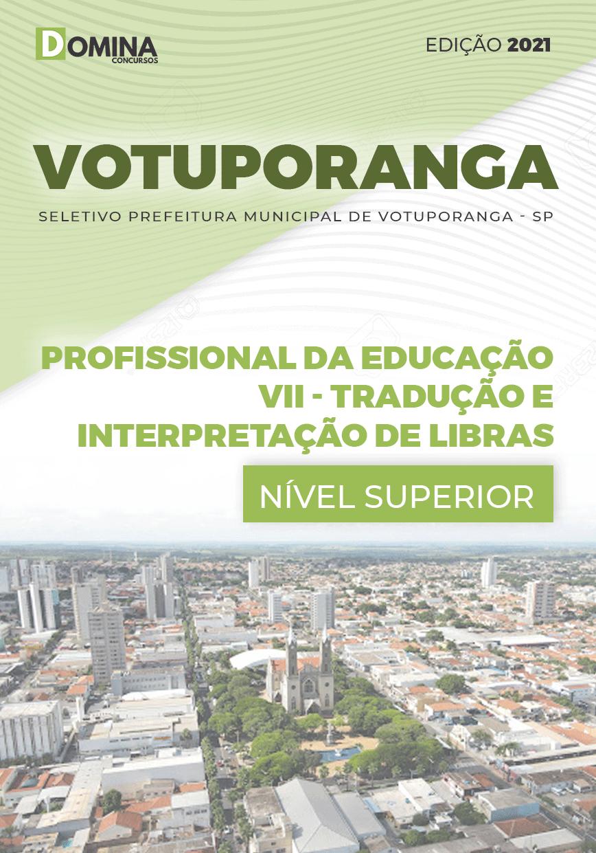 Apostila Pref Votuporanga SP 2021 Prof Tradução Interpretação Libras