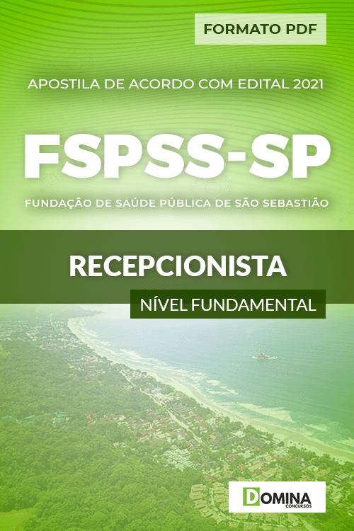 Apostila Processo Seletivo FSPSS SP 2021 Recepcionista