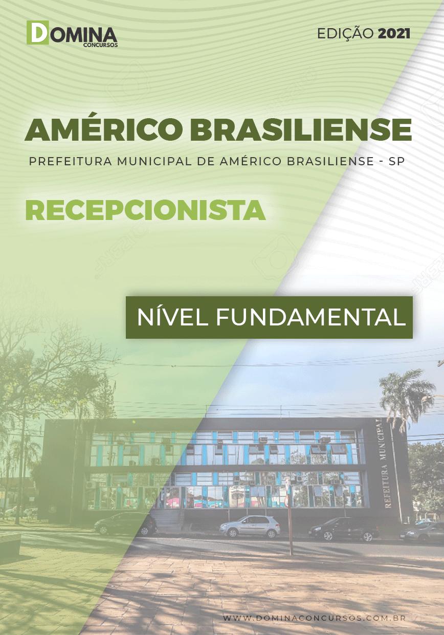 Apostila Pref Américo Brasiliense SP 2021 Recepcionista