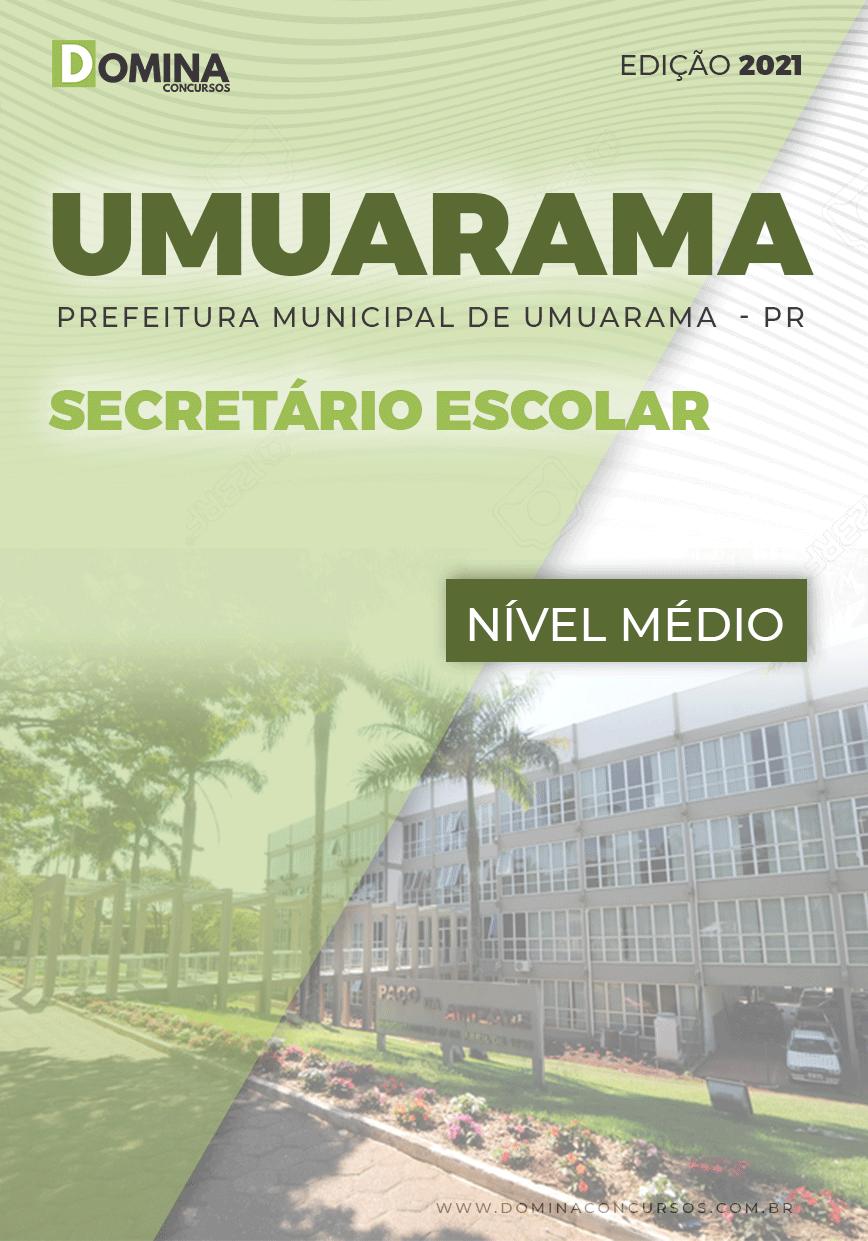 Apostila Concurso Pref Umuarama PR 2021 Secretário Escolar