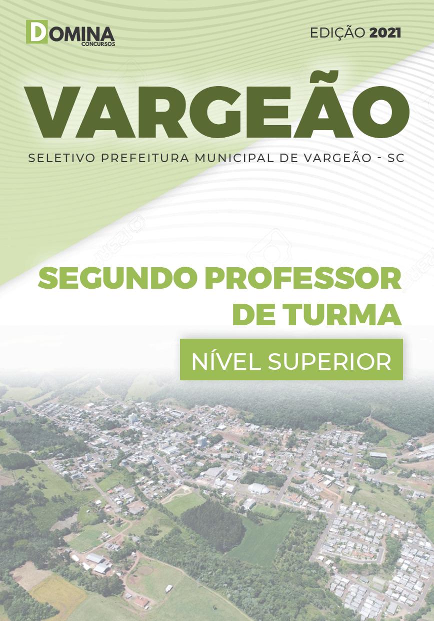 Apostila Pref Vargeão SC 2021 Segundo Professor de Turma