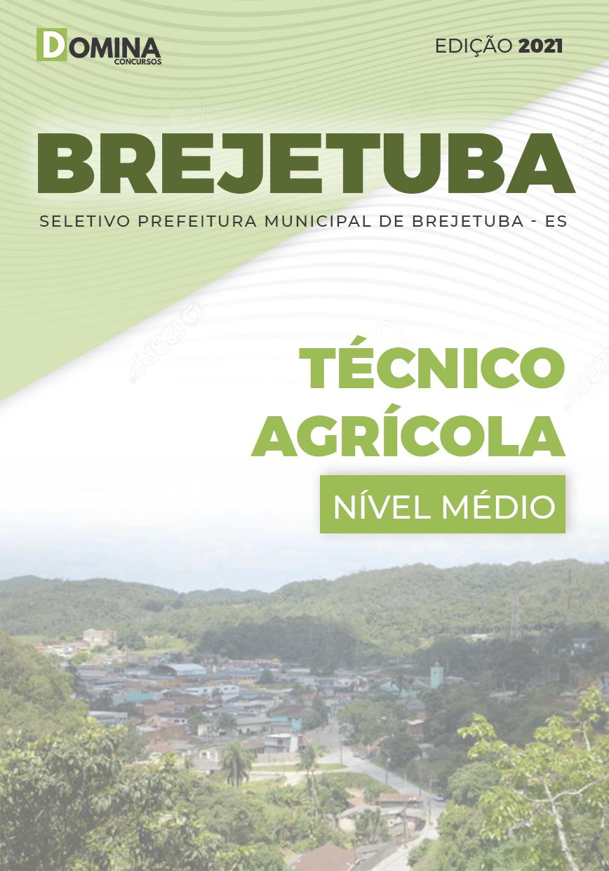 Apostila Seletivo Pref Brejetuba ES 2021 Técnico Agrícola