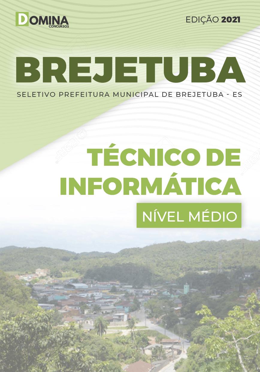 Apostila Seletivo Pref Brejetuba ES 2021 Técnico de Informática