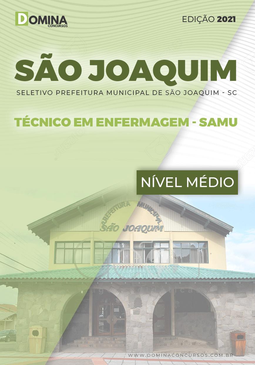 Apostila Pref São Joaquim SC 2021 Técnico em Enfermagem SAMU